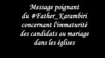 Papa Karambiri conseille les célibataires chrétiens.mp4