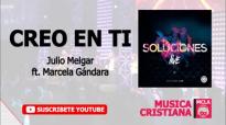 Creo en Tí - Julio Melgar Ft. Marcela Gándara - SolucionesLIVE.mp4