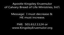 Apostle Kingsley Eruemulor I must decrease and HE Must Increase Audio Only.mp4