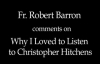 Fr. Barron on Why I Loved to Listen to Christopher Hitchens.flv