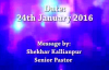 24th January 2016 - SK Ministries - Speaker - Senior Pastor Shekhar Kallianpur.flv
