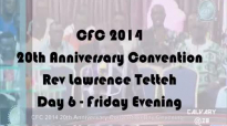 Charisma Fire Convention 2014 - Rev Dr Lawrence Tetteh - Friday Evening.mp4
