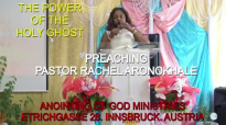 Preaching Pastor Rachel Aronokhale _ AOGM The Power of the Holy Ghost Pt 5 June .mp4