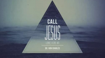 Call Jesus - Dr. Ron Charles.flv