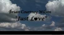 Brian Courtney Wilson - Just Love (Starring G-Mayne).flv