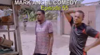 WHO IS SELLING (Mark Angel Comedy) (Episode 55).flv