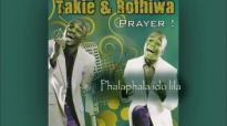Takie and Rofhiwa - Phalaphala ido lila.mp4