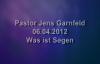 Jens Garnfeldt - Was ist der Segen - 06.04.2013.flv