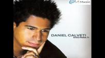 VIVO PARA TI _ Daniel Calveti [2005] [CD COMPLETO - HQ].mp4