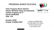 Programa Marco Feliciano  PGM 014