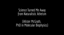 Science Turned Me Away from Atheism _ Alister McGrath, PhD.mp4