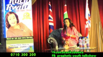 Prophetess Monicah - Youth Talkshow 2016 (Sperm Donation).mp4