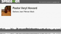 Pastor Veryl Howard (made with Spreaker).flv