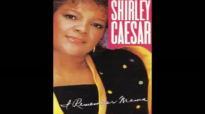 I Remember Mama Shirley Caesar