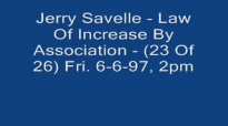 Jerry Savelle  Law Of Increase By Association  23 Of 26 Fri. 6697, 2pm Audio