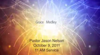 Pastor Jason Nelson singing A Grace Medley.flv