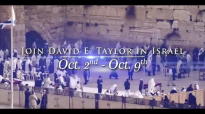 David E. Taylor - The Greatest Israel Trip To The Holy Land 2018.mp4