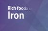 RICH FOODS OF IRON  GOOD FOOD GOOD HEALTH  BENEFITS OF WELLNESS