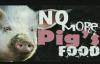 Pastor Chris HillNo More Pigs Food.flv