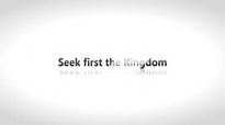 Todd White - Seek first the Kingdom.3gp