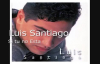 Luis Santiago_Si tu no Estas.mp4