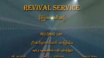 Rev David Lah (ခ်ည္ေႏွာင္ျခင္း) 8 Mile Church 22 11 2014.flv