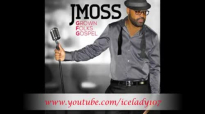 J Moss Love Like That.flv