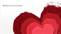 All About the Love of Jesus - Lamar Campbell (1).flv