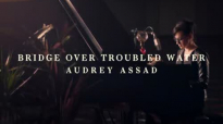 Bridge Over Troubled Water by Audrey Assad.flv