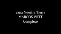 Marcos Witt Sana Nuestra Tierra Completo HD 2001