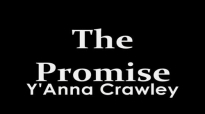 The Promise - Y'Anna Crawley.flv