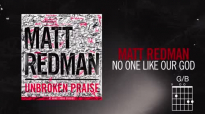Matt Redman - No One Like Our God (Live_Lyrics And Chords).mp4