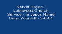 Norvel Hayes  In Jesus Name Deny Yourself  2881 Audio