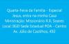 Quarta Feira da Famlia Especial com o Miss R.R. Soares em Porto Alegre 19hs