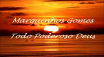 Marquinhos Gomes  TodoPoderoso Deus Playback