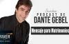 Dante Gebel  MENSAJE PARA LOS MATRIMONIOS