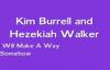 Kim Burrell & Hezekiah Walker - The Lord Will Make A Way Somehow.flv