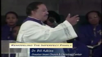Dr. Bill Adkins _ Remodeling the Imperfect Family.mp4