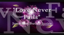 Love Never Fails Jonathan Butler lyrics.flv