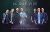 Al que Vive - NEON feat. Miel San Marcos (AUDIO).mp4