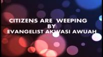 OMAN GHANA SU BY EVANGELIST AKWASI AWUAH