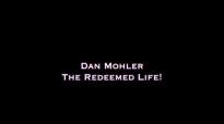 Dan Mohler - The Redeemed Life.mp4