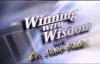 Winning With Wisdom  Your Seat of Power Dr. Nasir Siddiki