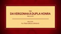 Pastora Tânia Tereza - Dupla Honra à partir da vergonha.mp4