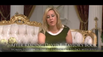 David E. Taylor - Woman Experiences Trip to Heaven - Face To Face with Jesus.mp4