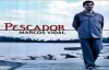 [2001] Marcos Vidal- Pescador (CD COMPLETO).flv