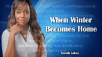 Sarah Jakes Roberts, When Winter Becomes Home - April 29th,2016 review _ YourHeart.mp4