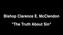 Clarence McClendon  Truth About Sin