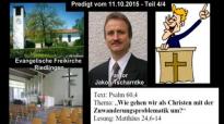 Predigt Pastor Jakob Tscharntke zur Zuwanderungskrise - Teil 4_4 (Riedlingen, 11.10.2015).flv