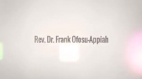 Rev Dr Frank Ofosu Appiah's Profile.mp4